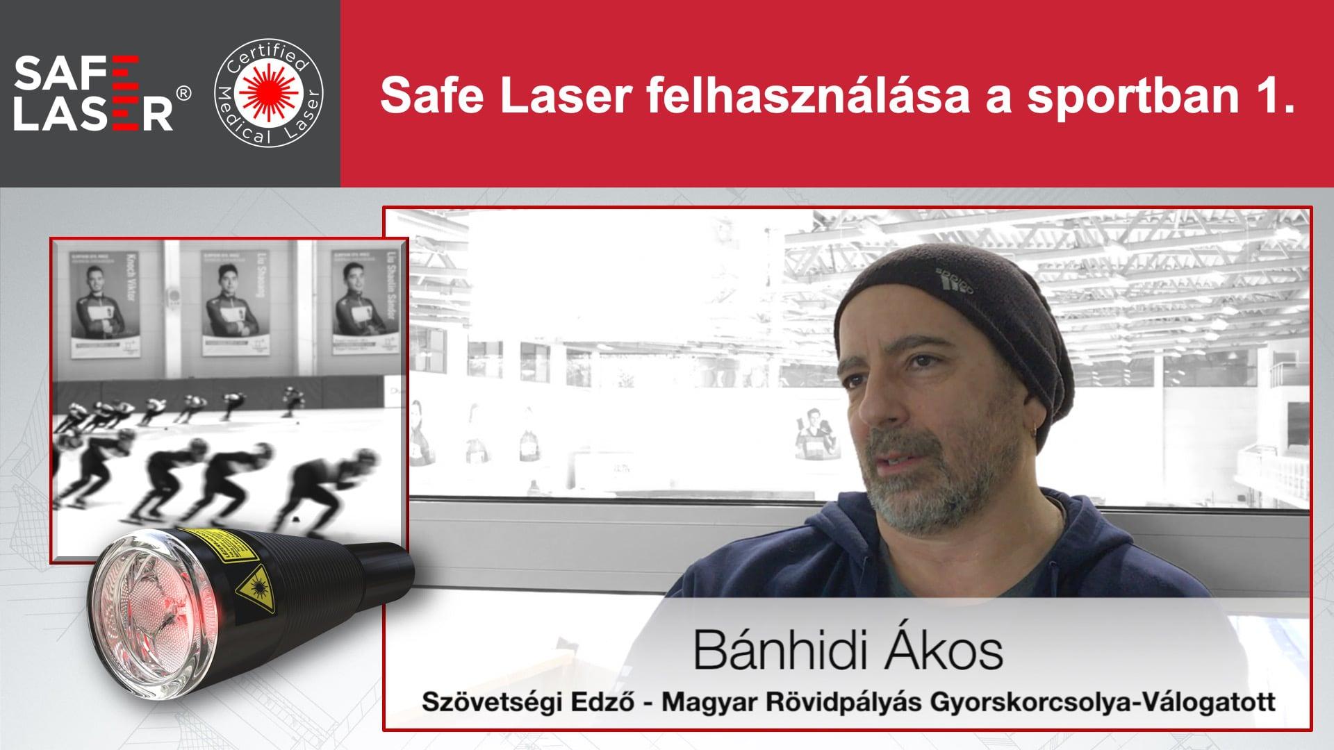 Bánhidi Ákos: Safe Laser alkalmazása a Gyorskorcsolya szövetségben